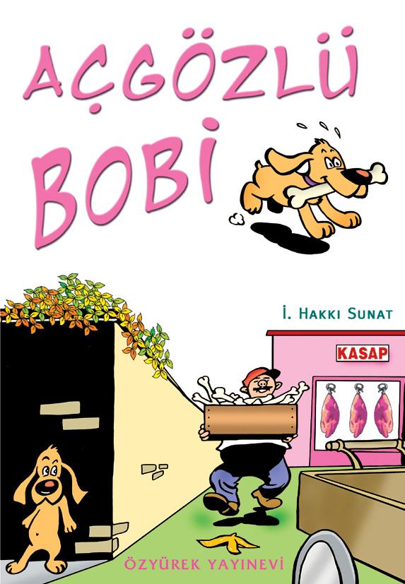Açgözlü Bobi