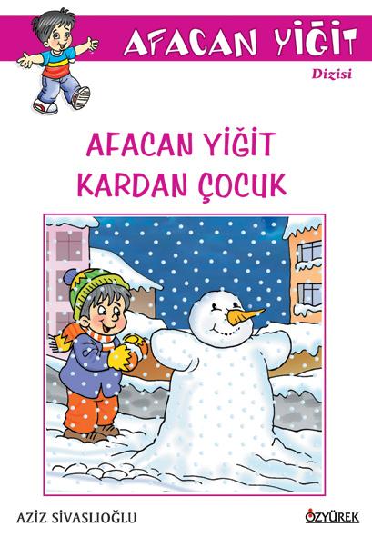 Afacan Yiğit Kardan Çocuk