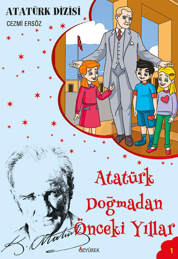 Atatürk Doğmadan Önceki Yıllar