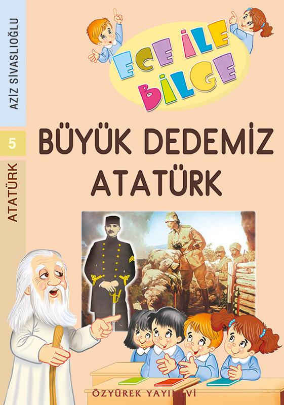 Büyük Dedemiz Atatürk