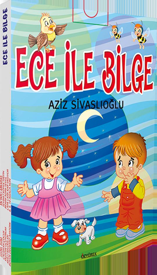Ece ile Bilge (10 Kitap Heceli)