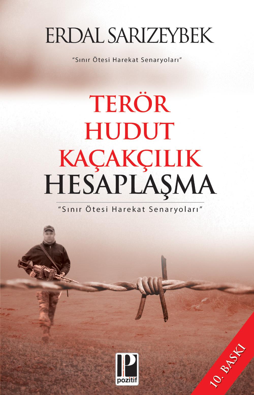 Hesaplaşma / Terör, Kaçakçılık, Hudut ve Biz