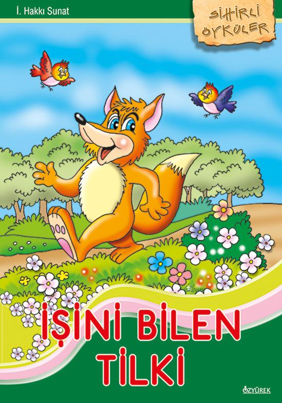 İşini Bilen Tilki