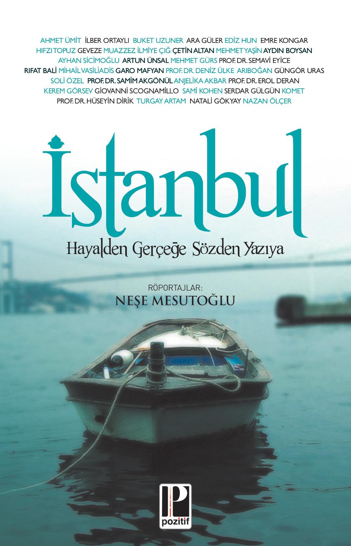 İstanbul Hayalden Gerçeğe Sözden Yazıya