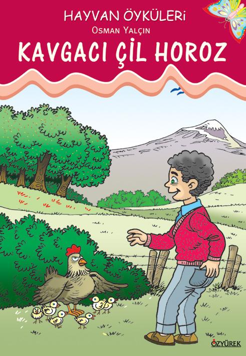 Kavgacı Çil Horoz