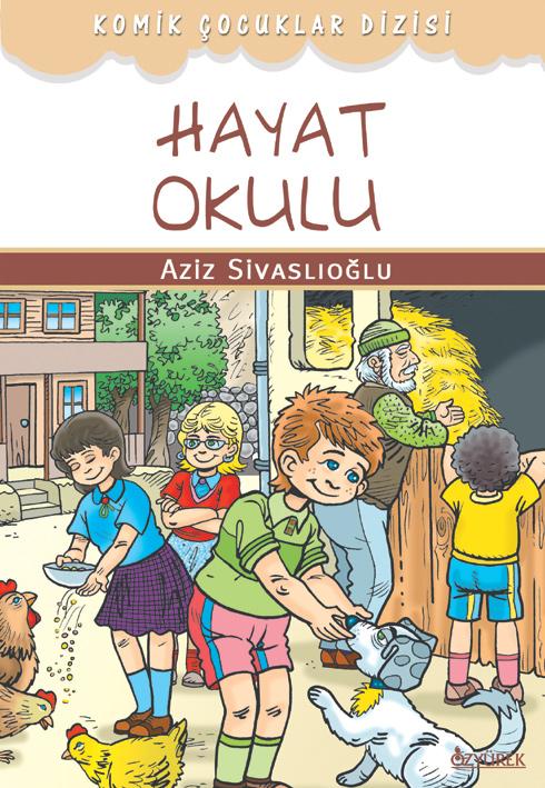 Komik Çocuklar ve Hayat Okulu