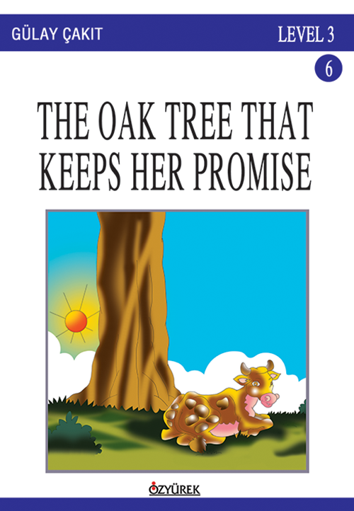 The Oak Tree That Keeps Her Promise