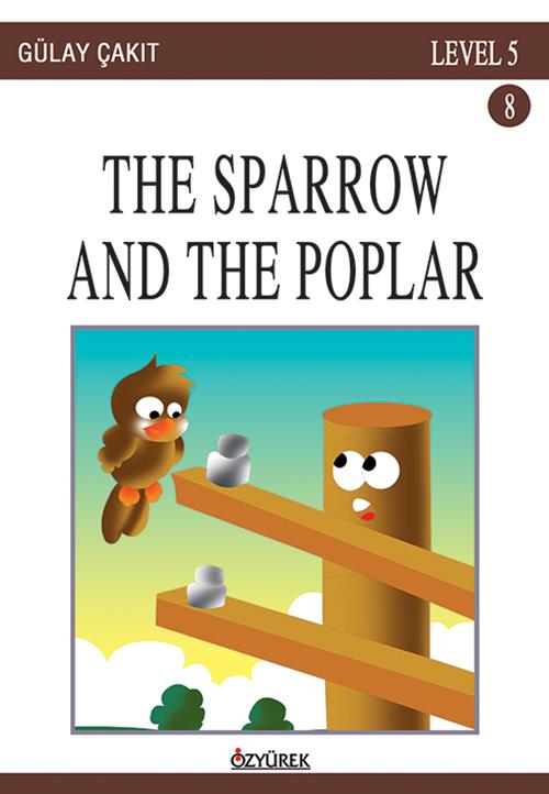 The Sparrow And The Poplar