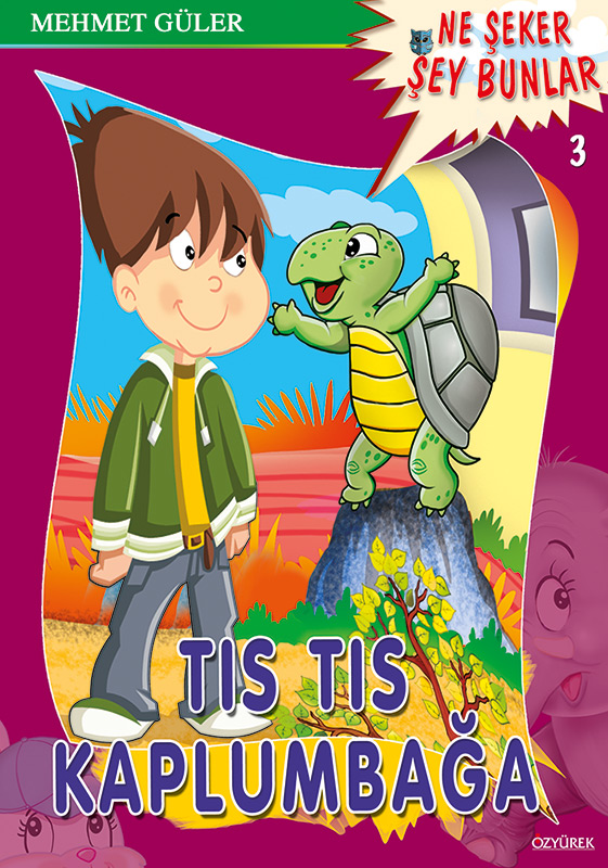 Tıs Tıs Kaplumbağa
