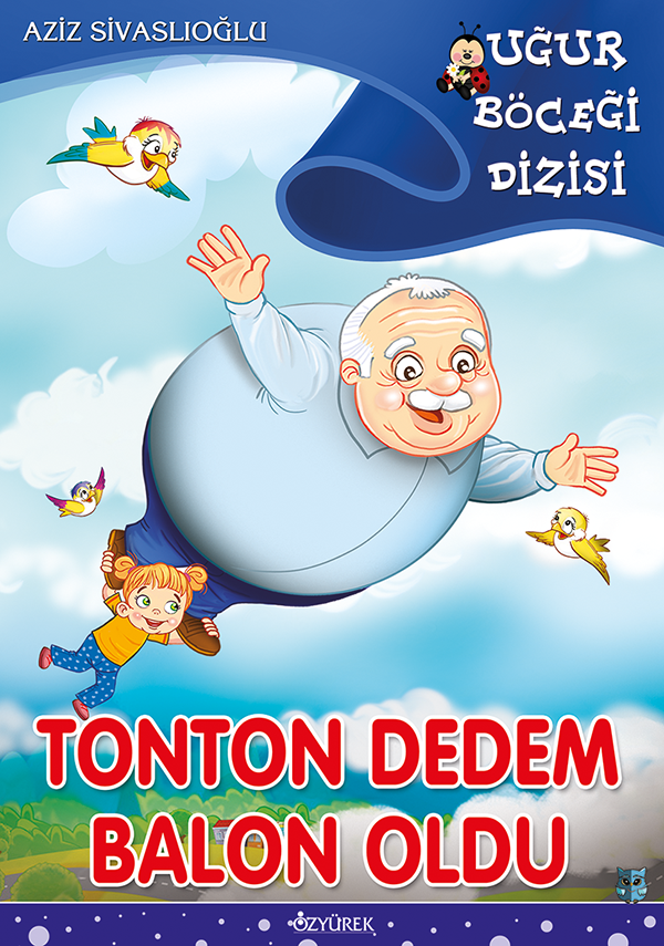 Tonton Dedem Balon Oldu