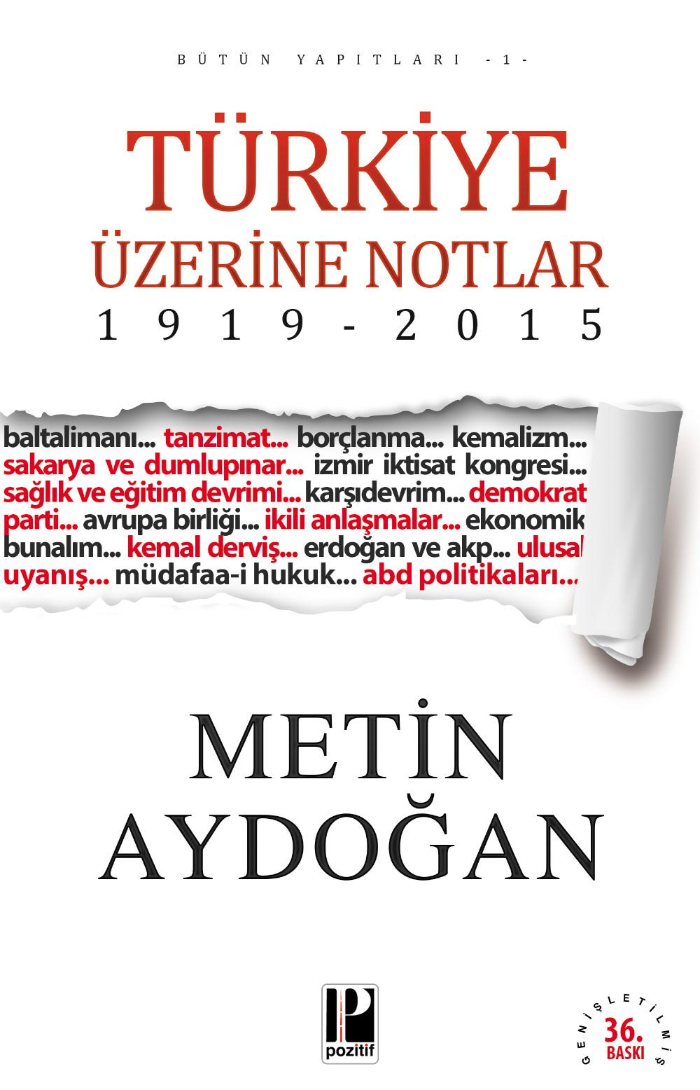 Türkiye Üzerine Notlar (1919-2015)