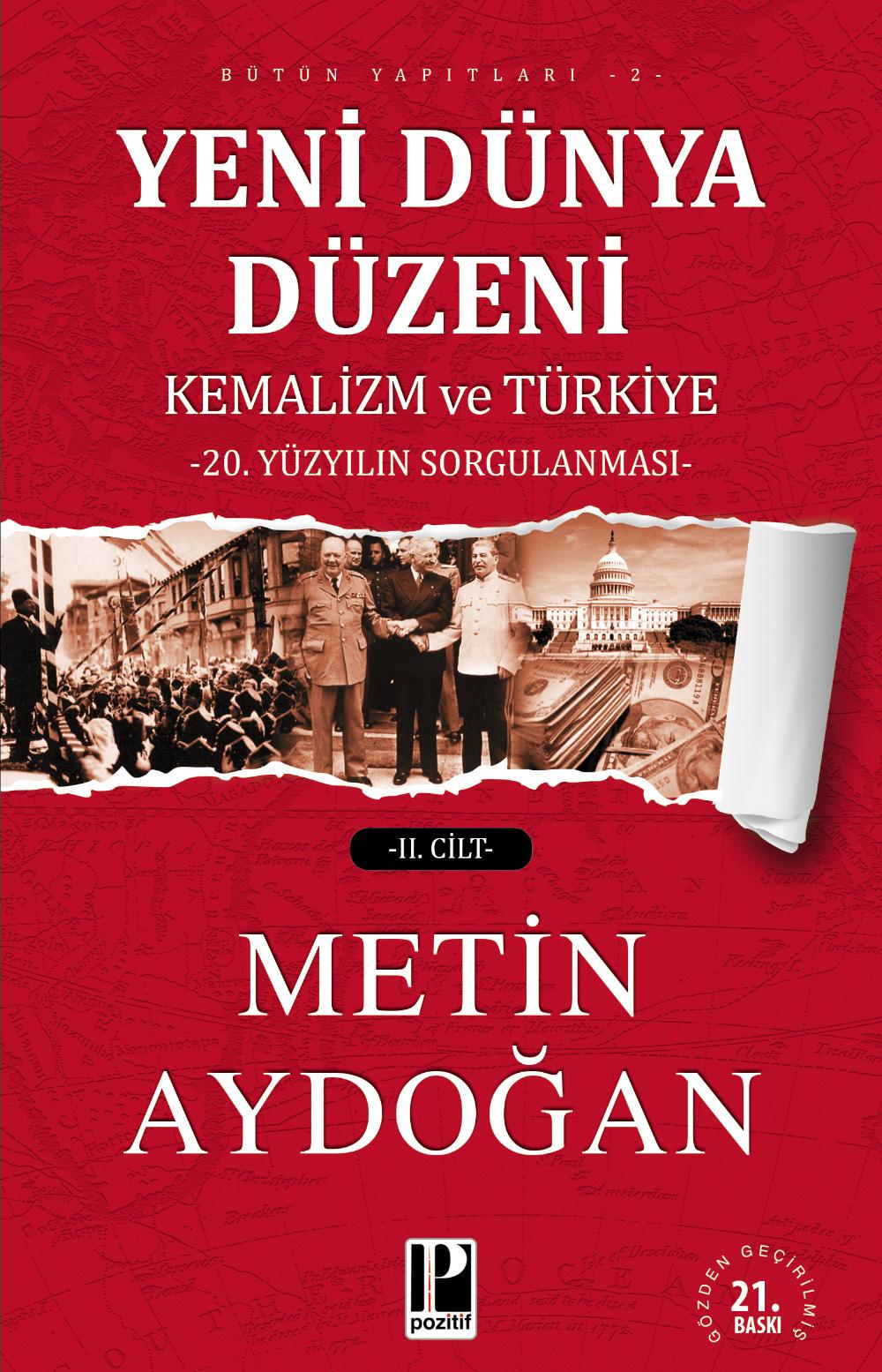 Yeni Dünya Düzeni ve Türkiye (2 cilt)